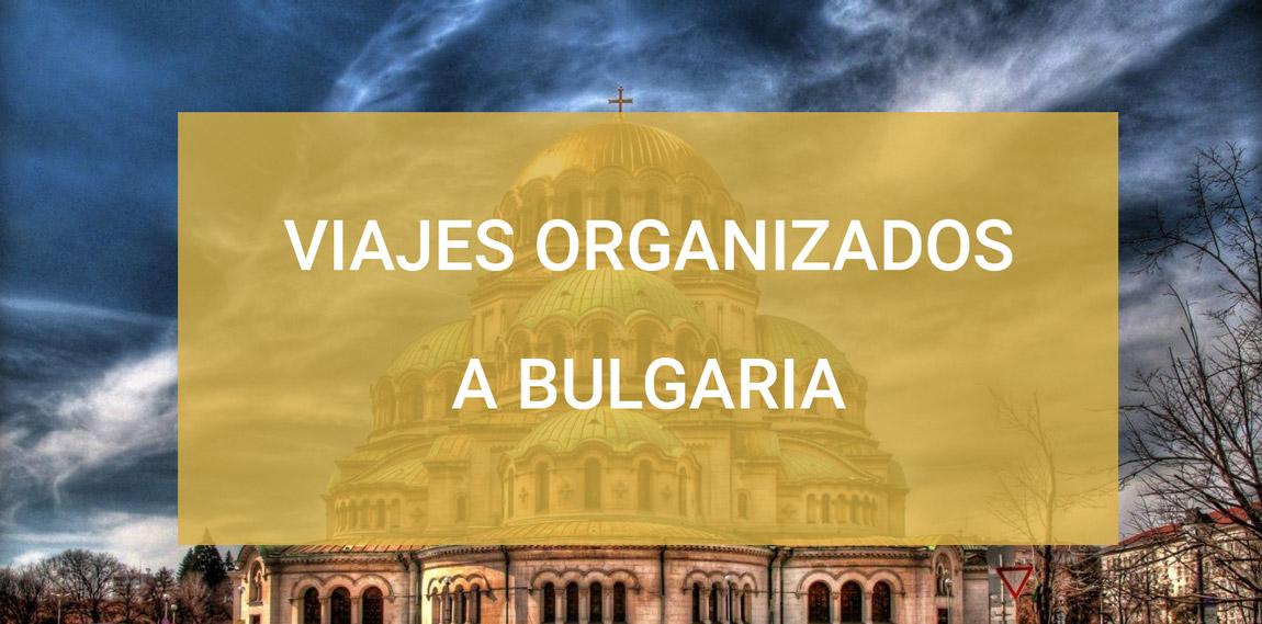 Viajes personalizados a Bulgaria